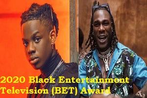 Photo of 2020 Black Entertainment Television (BET) Awards Rema and Burna Boy Nominated